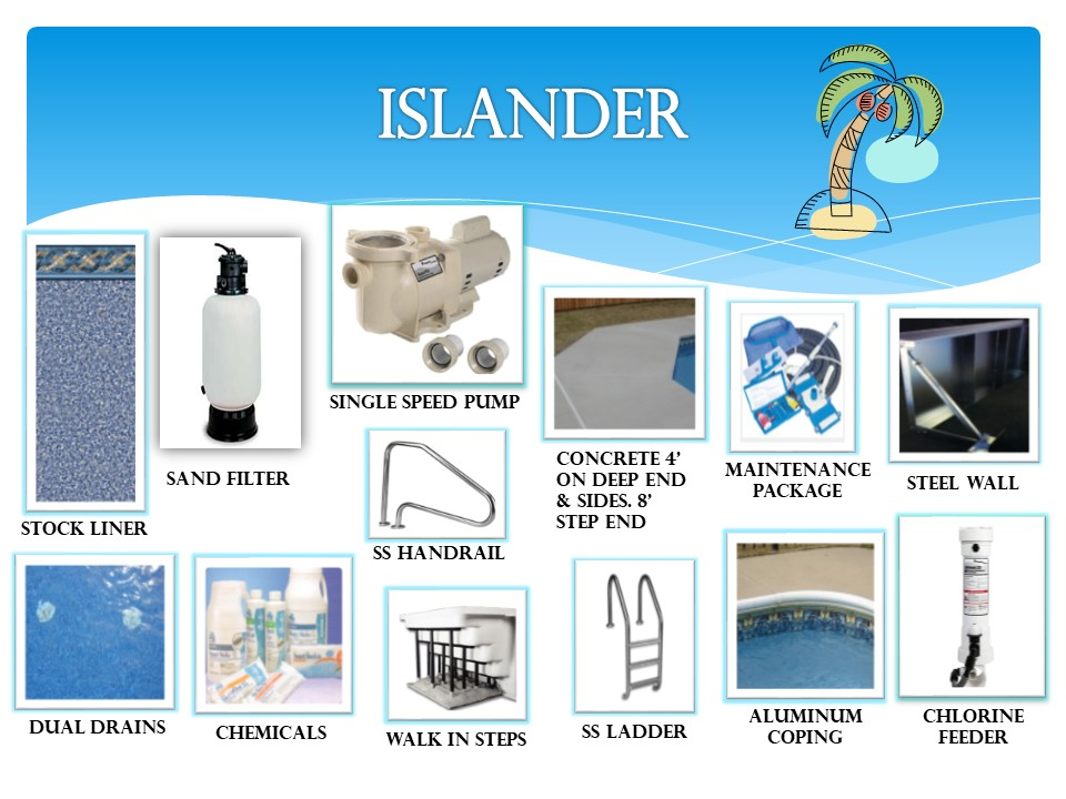 Islander Pool Package