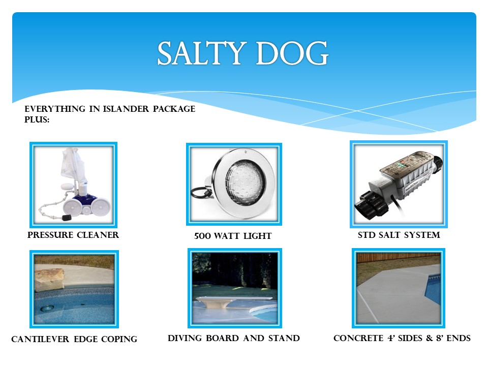 Salty Dog Pool Package